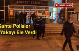 Kendilerine Polis Süsü Vererek Gasp Ettiler