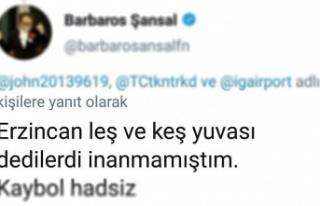 Modacı Barbaros Sanşal'a, Erzincan'a Hakaretten...